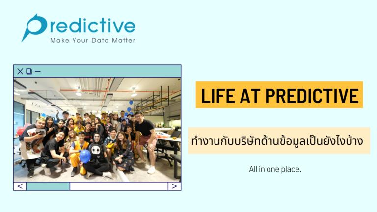 Life at Predictive